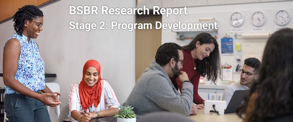 BSBR Research: Stage 2 Program Development